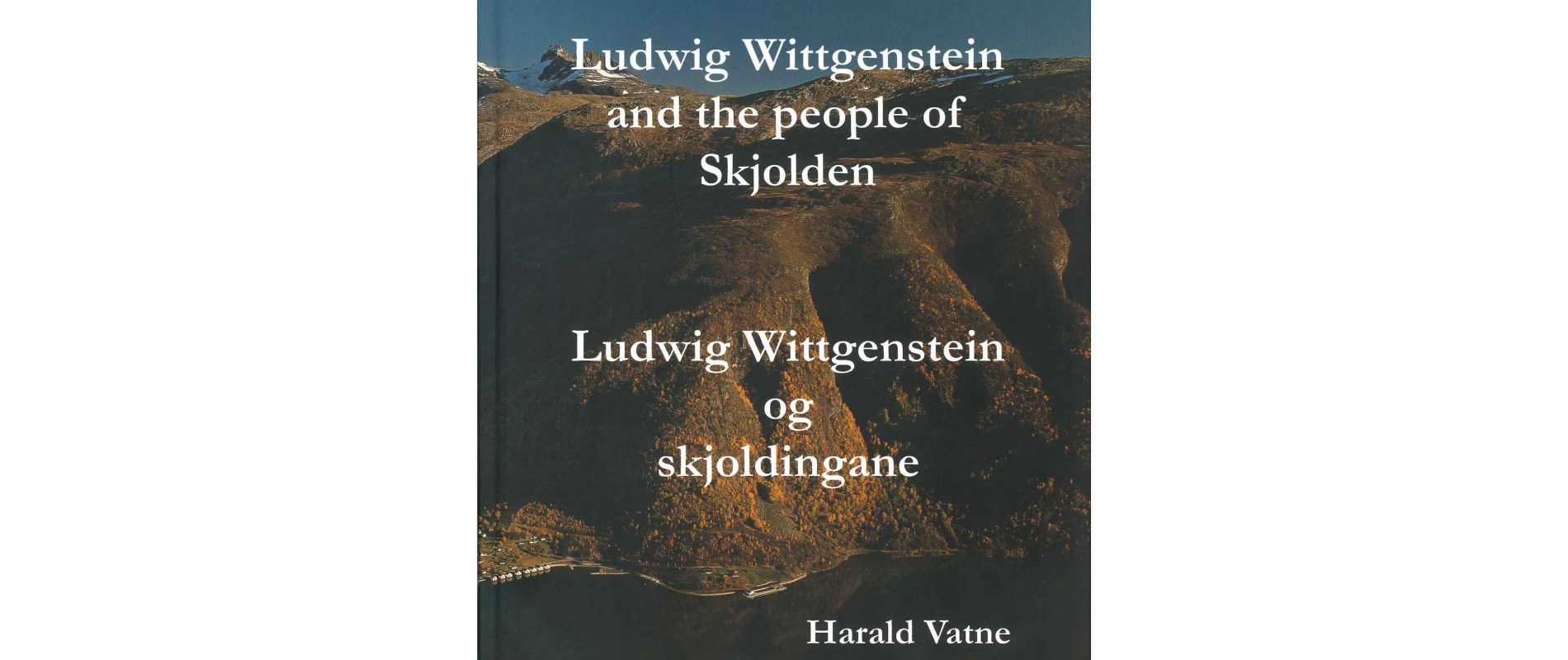 Book Cover for Ludwig Wittgenstein and the People of Skjolden
